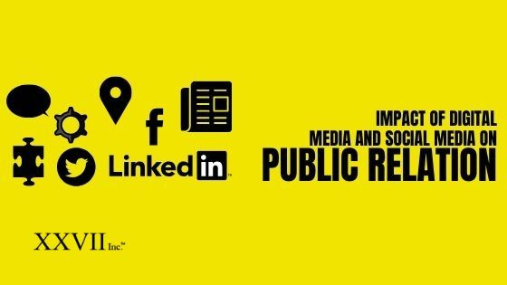 Impact Of Digital Media And Social Media On Public Relations