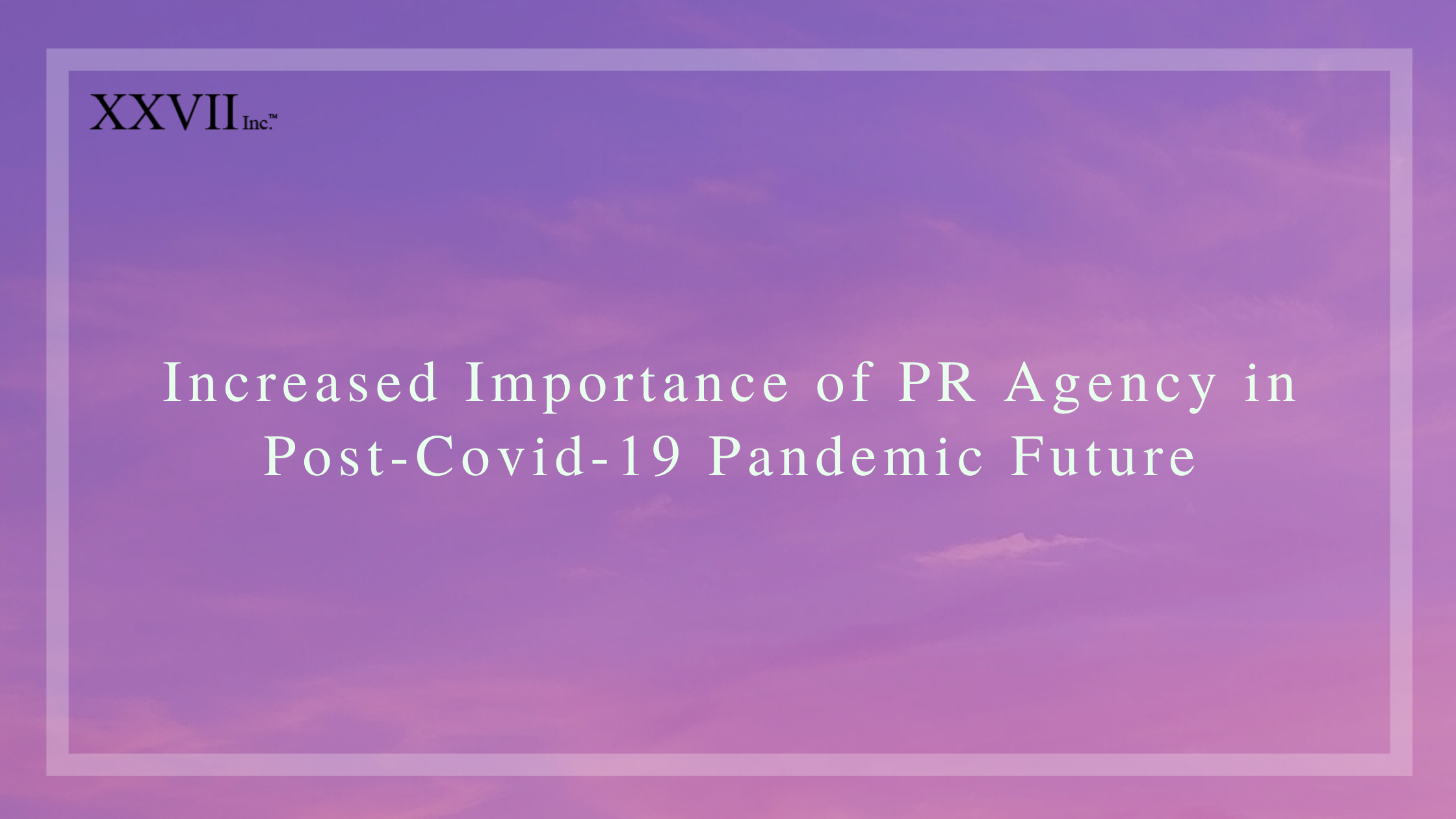 Increased Importance of PR Companies in India Post-COVID-19 Pandemic Future