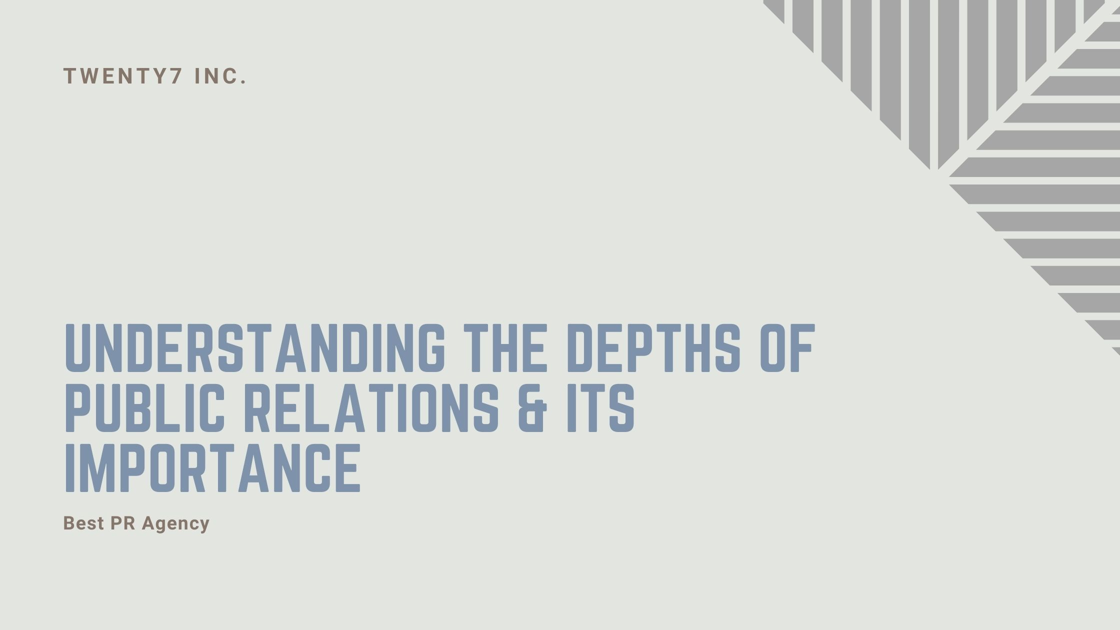 Understanding the Depths of Public Relations & Its Importance