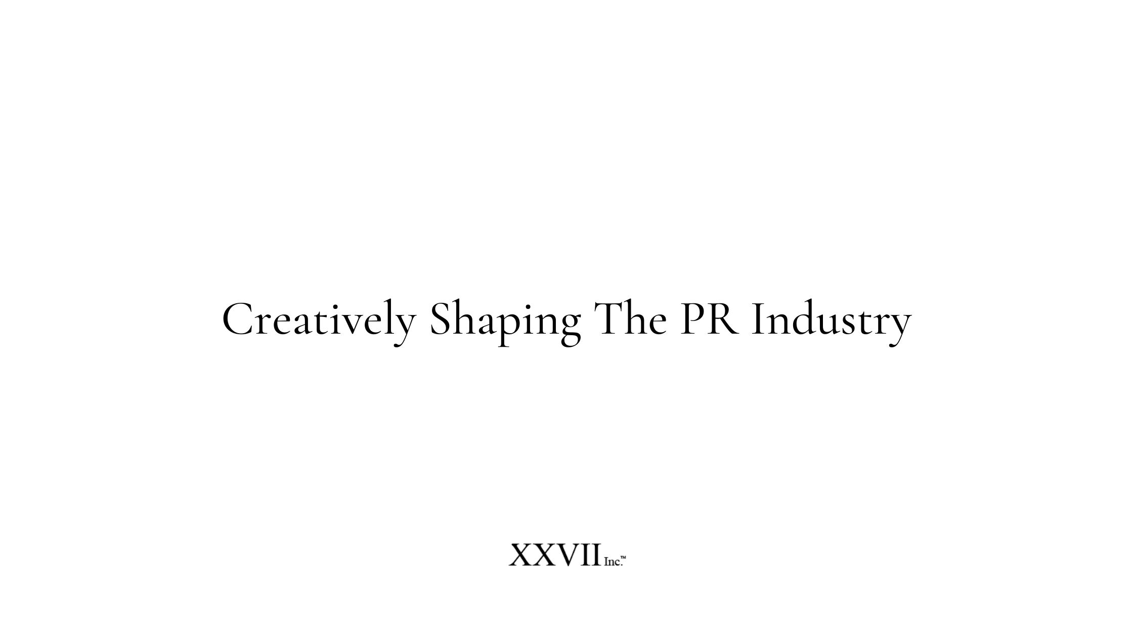 Creatively Shaping The PR Industry