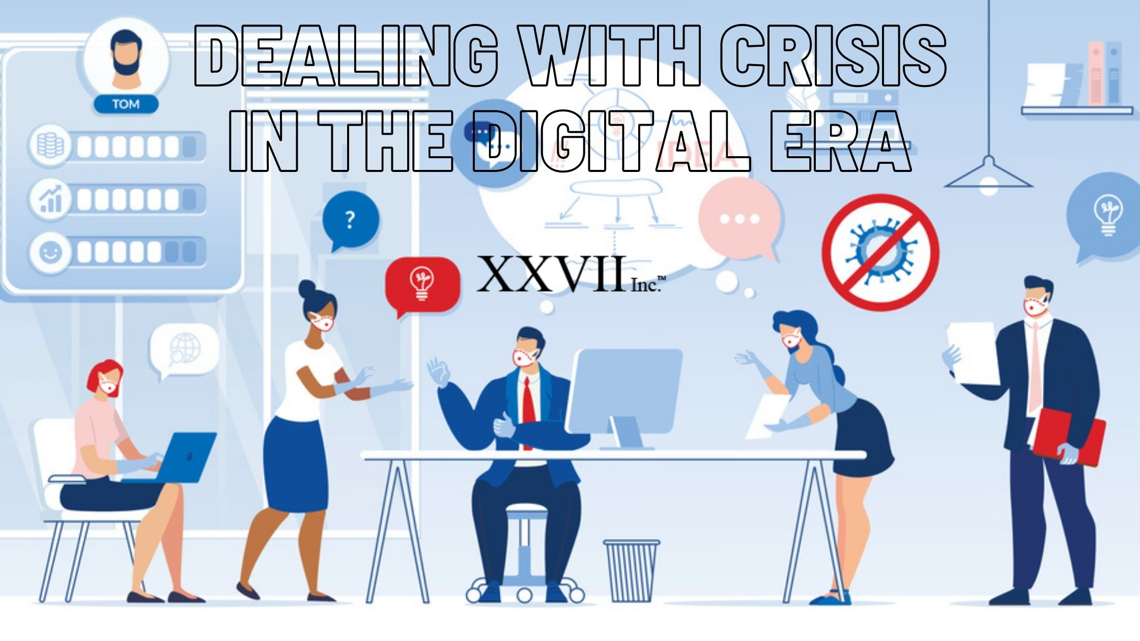 Dealing With Crisis In The Digital Era