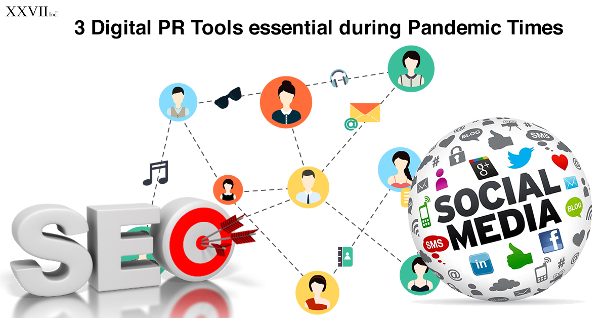 3 Digital PR Tools Essential During Pandemic Times
