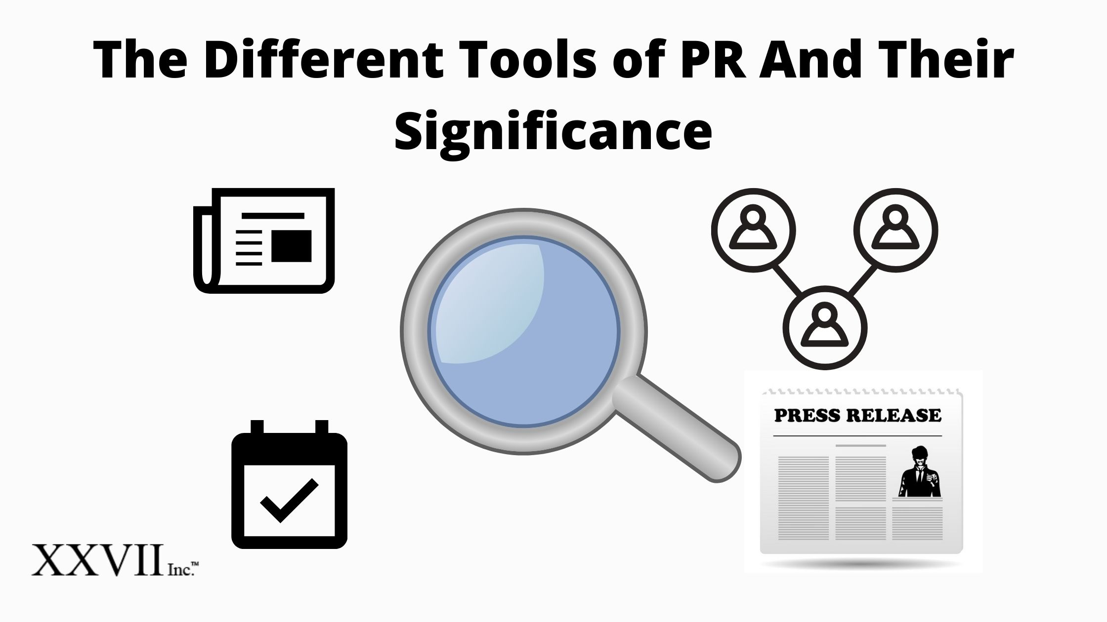 The Different Tools of PR And Their Significance