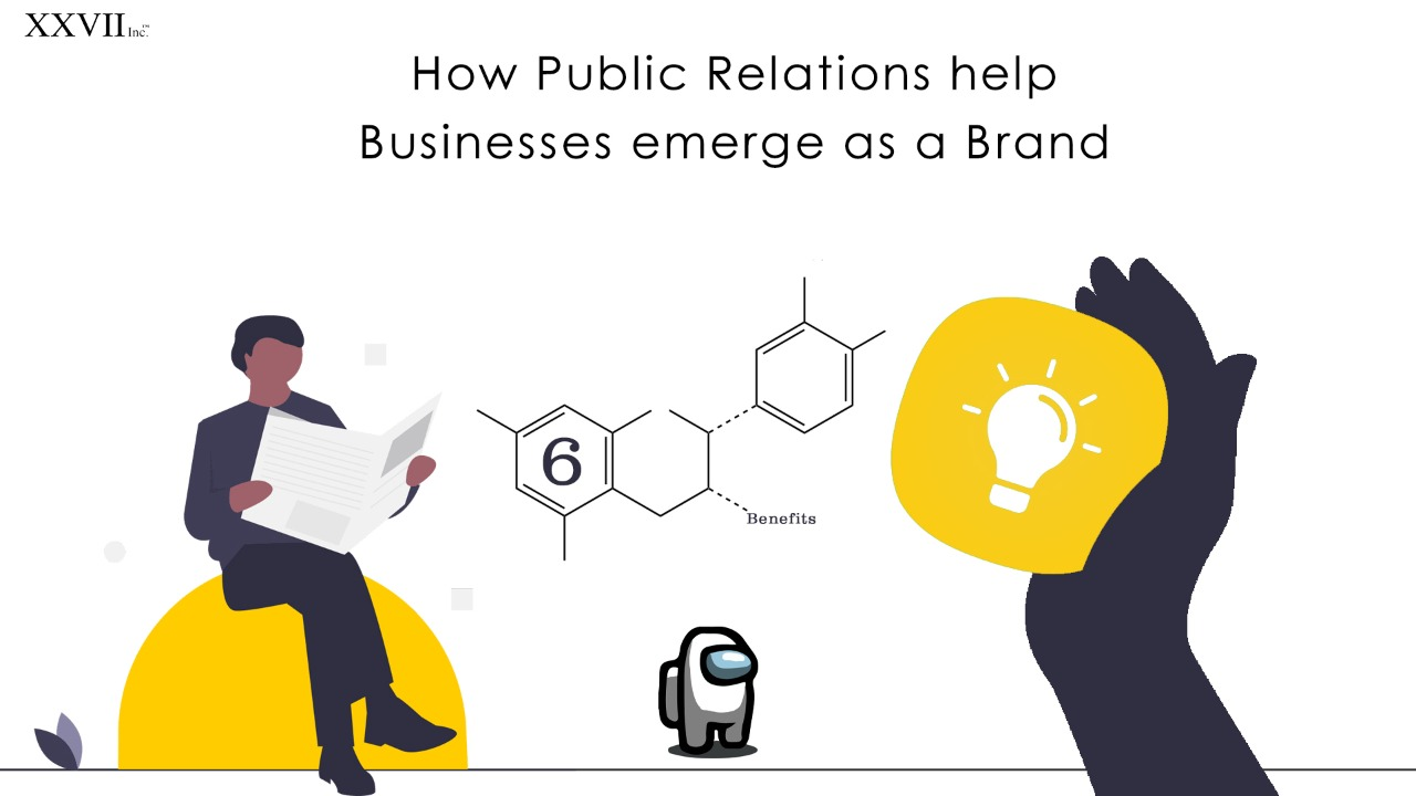 How Public Relations help businesses emerge as a brand: