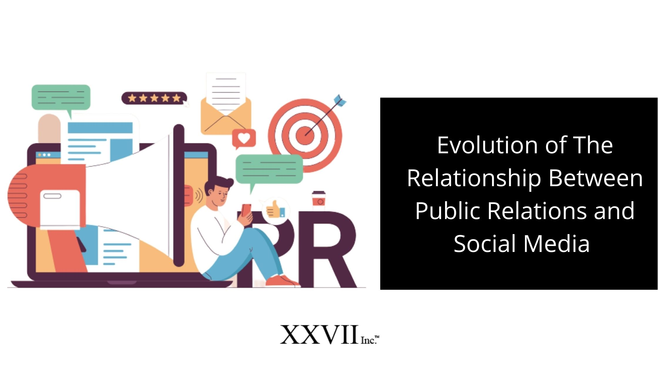 Evolution of the relationship between Public Relations and Social Media: