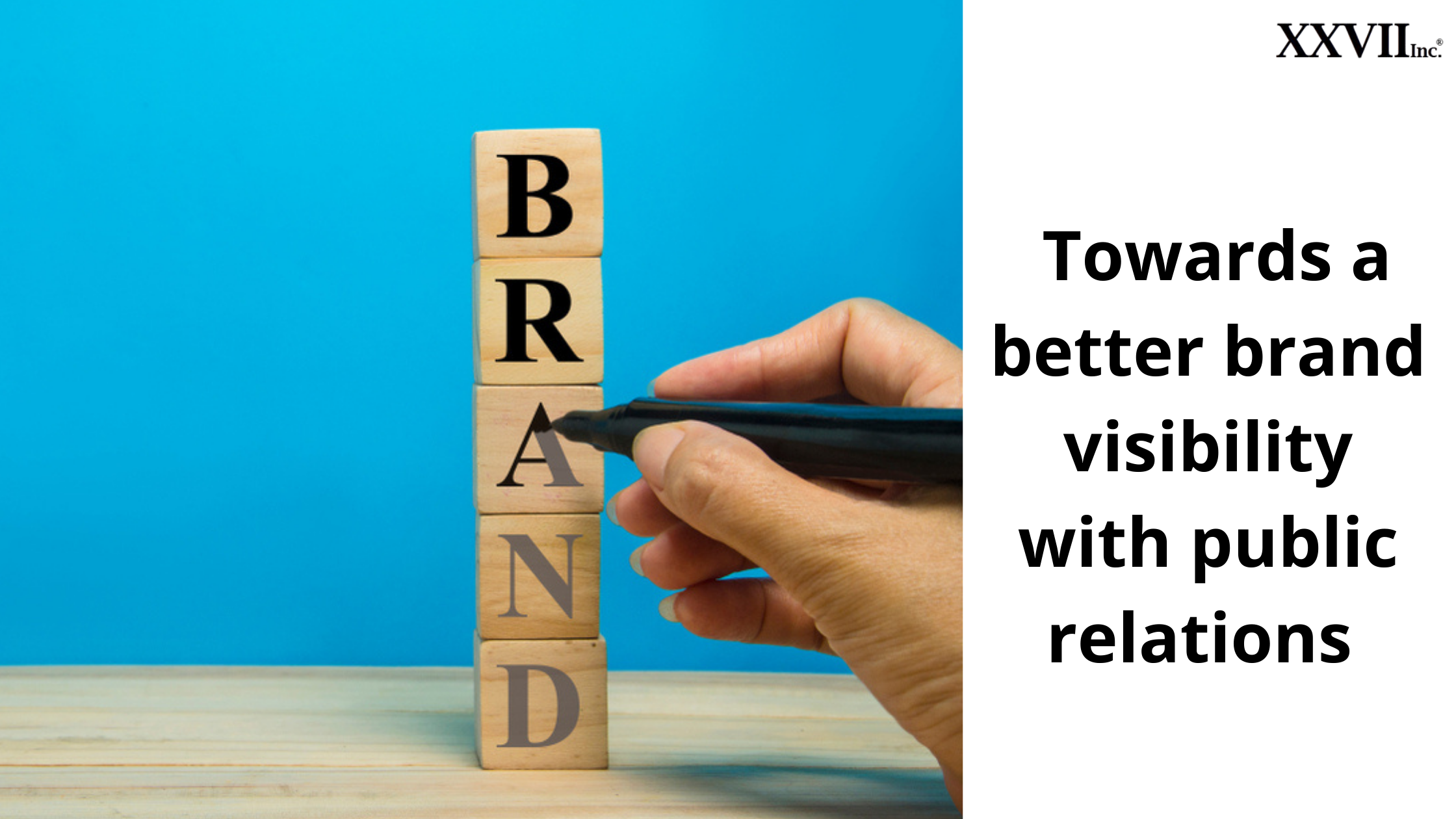 Towards a Better Brand Visibility With Public Relations