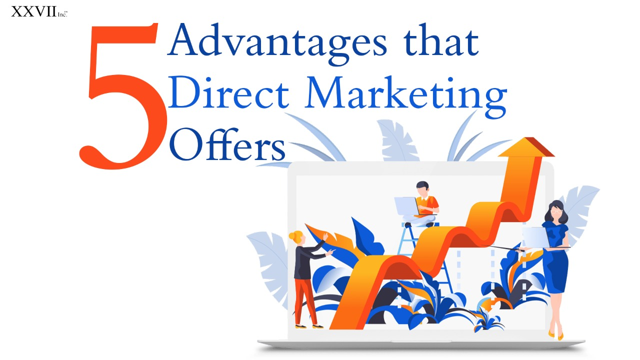 5 Advantages that Direct Marketing Offers