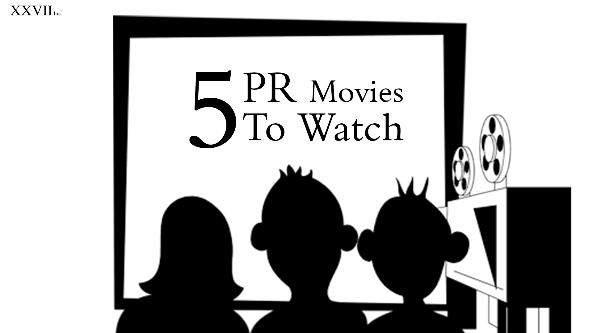 5 must PR Movies to watch for a better understanding of the industry